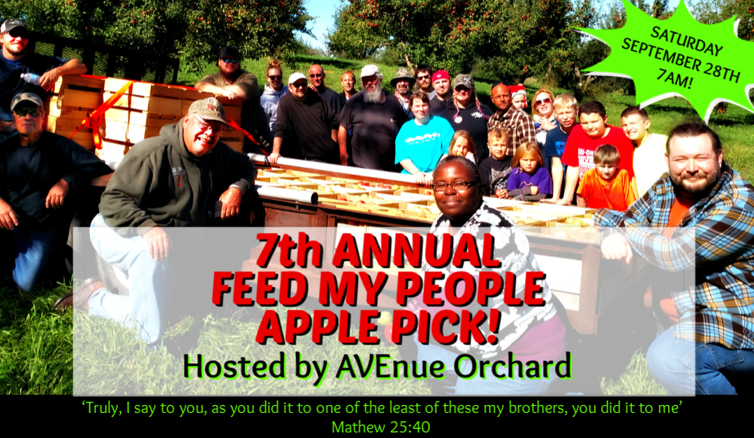 FEED MY PEOPLE APPLE PICK at AVEnue Orchard!