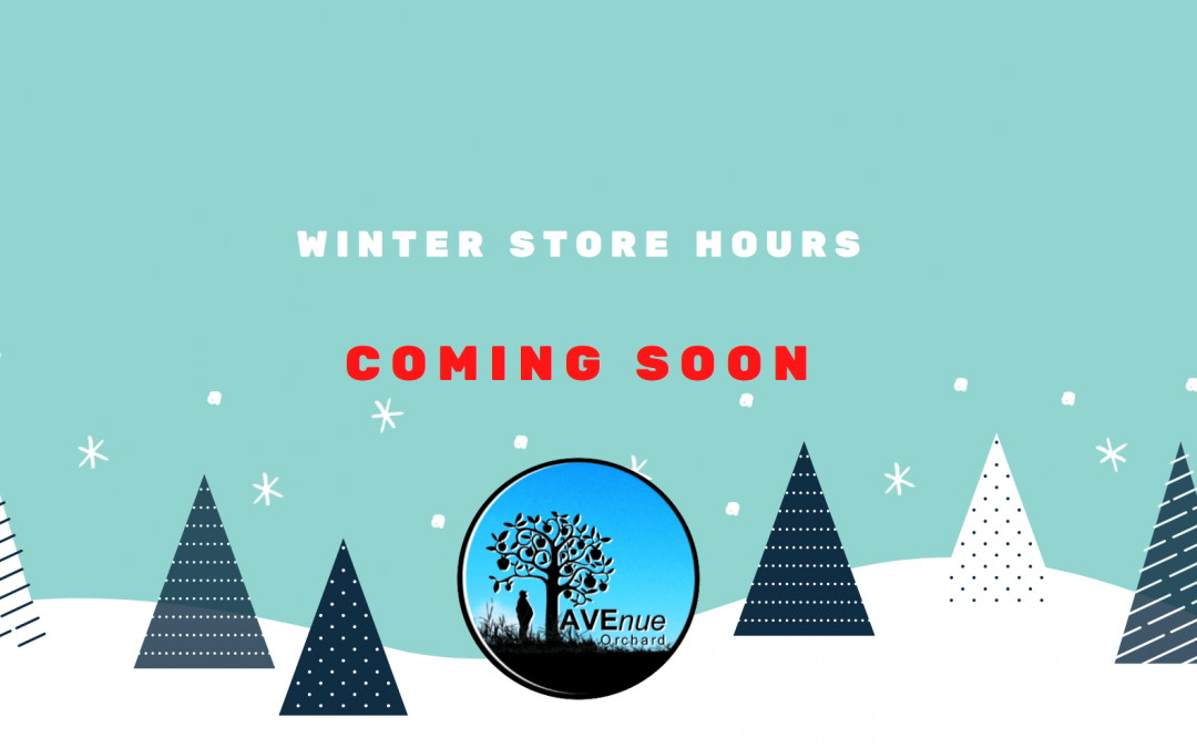 Winter Store Hours — COMING SOON